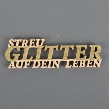 Holz Schriftzug Streu Glitter auf dein Leben, 19 cm, für Geldgeschenke